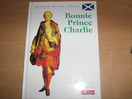 Scottish History: Bonnie Prince Charlie    (Paperback) By Arnold Ntungwa