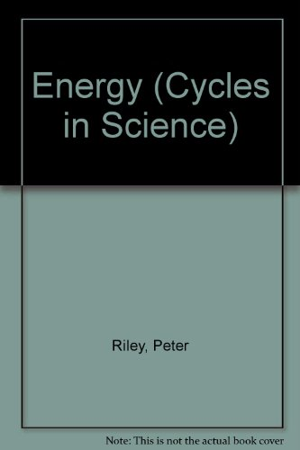 Cycles in Science: Energy          (Cased) By Peter Riley