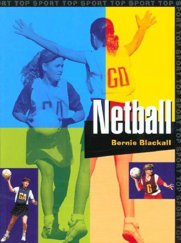 Top Sport: Netball Paperback By Bernie Blackall