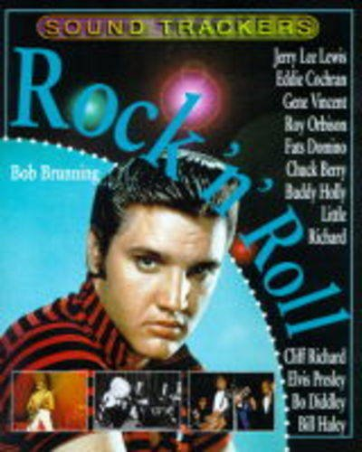 Sound Trackers: Rock 'n' Roll Hardback By Bob Brunning
