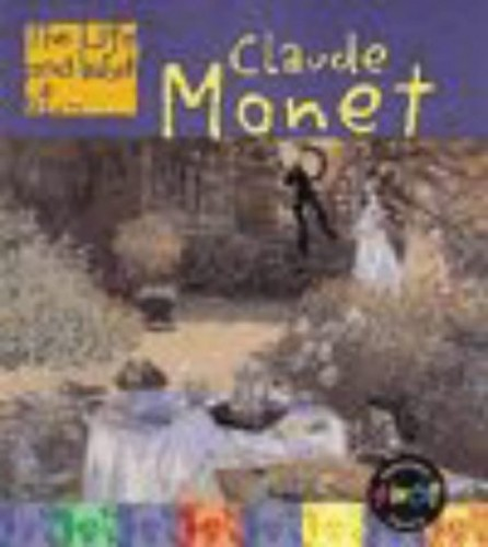 The Life and Work of Claude Monet Hardback By Sean Connolly
