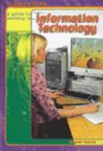 Look Ahead: A Guide to Working in Information Technology Hardback By Deborah Fortune
