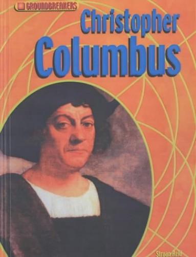 Groundbreakers Christopher Columbus Hardback By Struan Reid