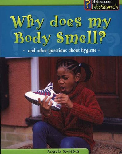 Body Matters Why does my body smell Paperback By Angela Royston