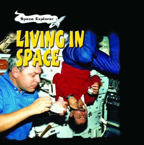 Space Explorer: Living in Space Hardback By Patricia Whitehouse