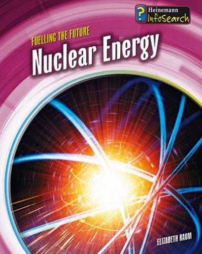 Nuclear Energy By Elizabeth Raum