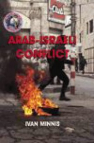 Troubled World: Arab-Israeli Conflict Paperback By Ivan Minnis
