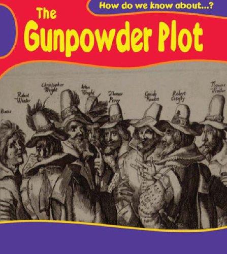 How Do We Know About? Gunpowder Plot Hardback By Deborah Fox