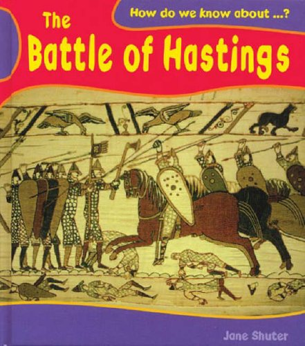 How Do We Know About? Battle of Hastings Paperback By Jane Shuter