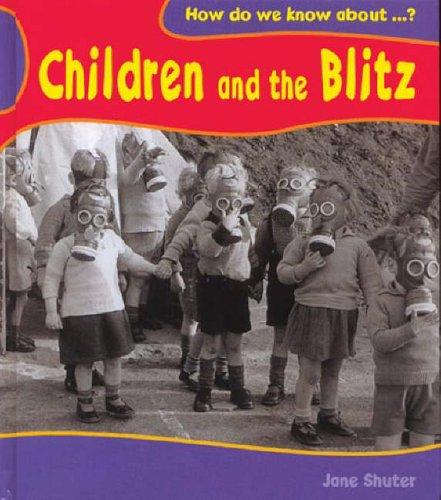 Children and the Blitz By Jane Shuter