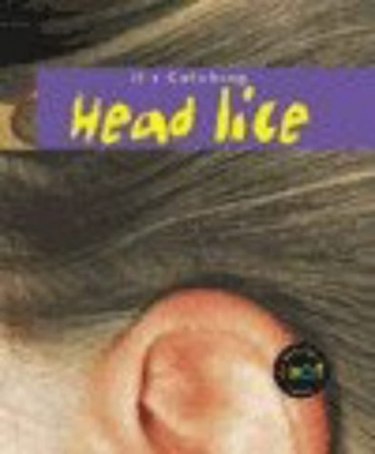 It's Catching: Head Lice Paperback By Angela Royston