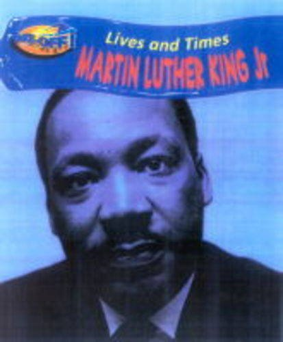 Take Off: Lives & Times Martin L.King Jr paperback By WOODHOUSE