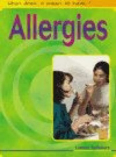 What Does it Mean to Have? Allergies Hardback By Louise Spilsbury