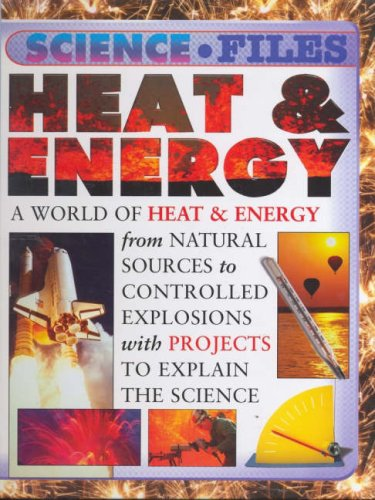 Heat And Energy By Steve Parker