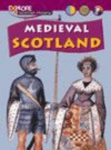 Medieval Scotland By Richard Dargie