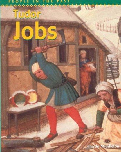 Tudor Jobs By Haydn Middleton