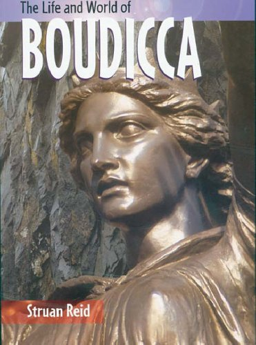 The Life And World Of Boudicca Paperback By Struan Reid