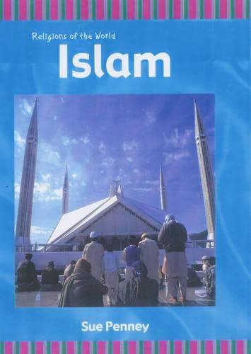 Religions of the World Islam Hardback By Sue Penney