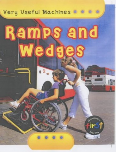 Very Useful Machines: Ramps And Wedges Paperback By Chris Oxlade