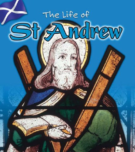 The Life Of: St Andrew Paperback By Anita Ganeri
