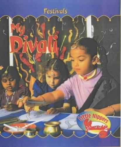 Little Nippers: My Divali Hardback By Monica Hughes