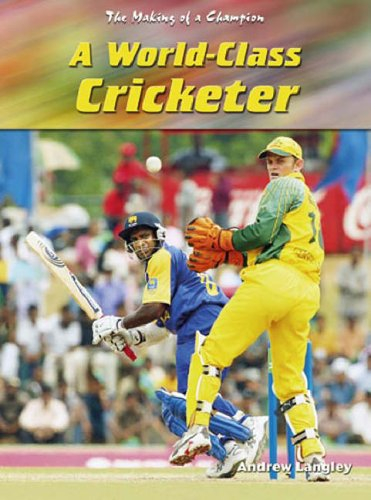 Making Of A Champion: A World-Class Cricketer Hardback By Andrew Langley