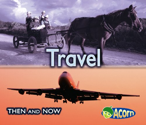 Travel (Acorn: Then and Now) By Vicki Yates