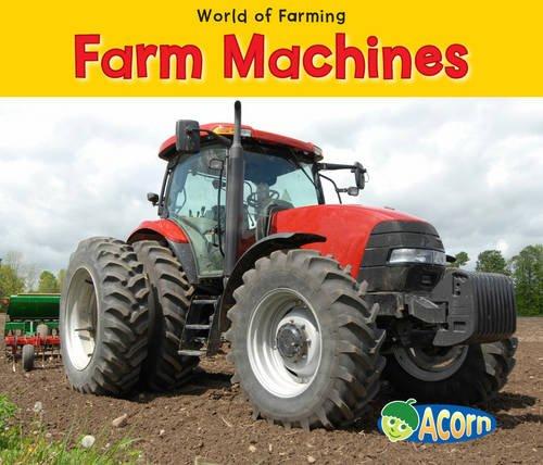 Farm Machines By Nancy Dickmann