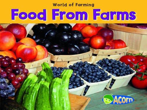 Food from Farms By Nancy Dickmann