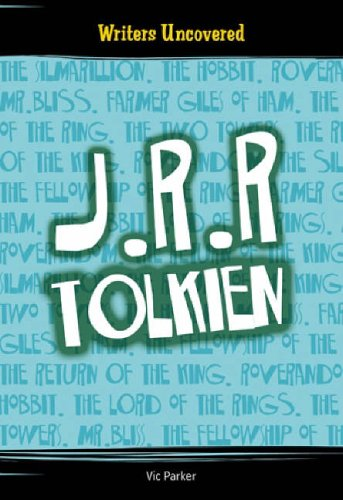Writers Uncovered: J R R TOLKIEN Hardback By Vic Parker