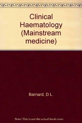 Clinical Haematology By D.L. Barnard