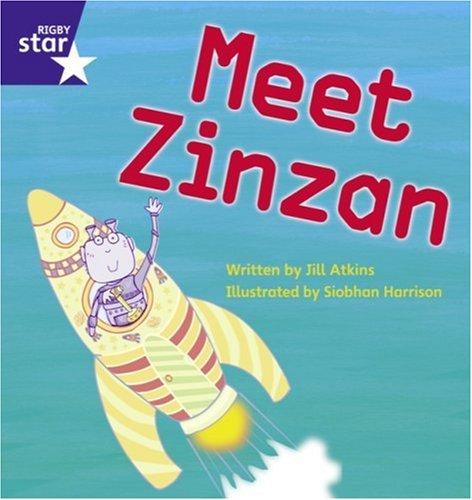 Star Phonics: Meet Zinzan (Phase 3) By Jill Atkins