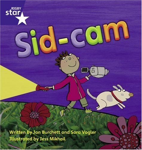 Star Phonics: Sid-Cam (Phase 3) by Jan Burchett