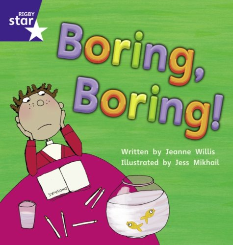 Star Phonics: Boring Boring (Phase 5) By Jeanne Willis