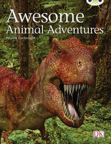 Bug Club NF Lime A/3C Awesome Animal Adventures By Pauline Cartwright