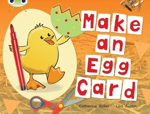 Bug Club Non-fiction Red C (KS1) Make an Egg Card By Catherine Baker