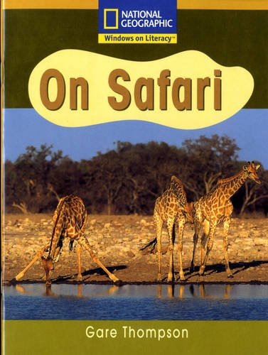 National Geographic Year 2 Gold Guided Reader: On Safari