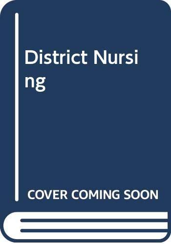 District Nursing By Monica E. Baly