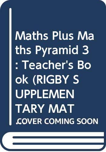 Maths Plus Maths Pyramid 3: Teacher's Book By Sheila Renshaw