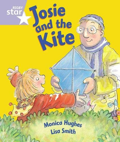 Rigby Star Guided Reception: Lilac Level: Josie and the Kite Pupil Book (single) By Not Available (NA)