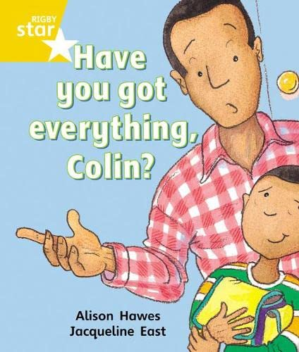 Rigby Star Guided 1 Yellow Level: Have You Got Everything Colin? Pupil Book (Single) by Alison Hawes