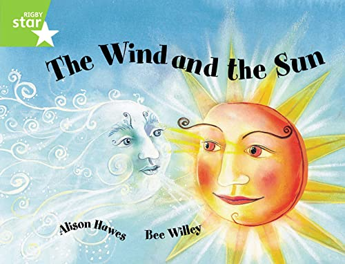 Rigby Star Guided 1 Green Level: The Wind and the Sun: Pupil Book by Alison Hawes