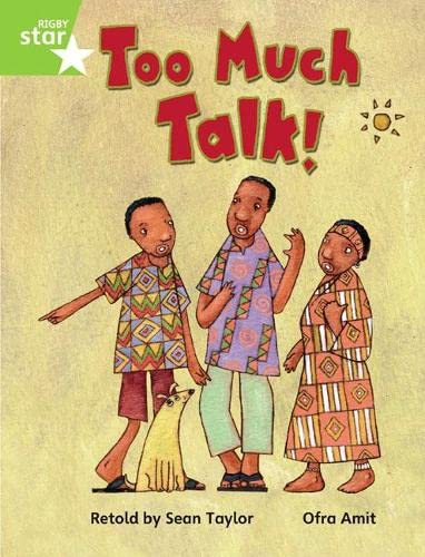 Rigby Star Guided Phonic Opportunity Readers Green: Too Much Talk Pupil Bk (Single)