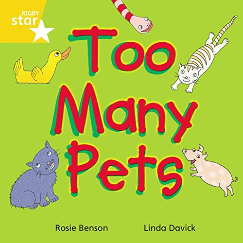 Rigby Star Indeendant Yellow Reader 3: Too Many Pets By etc.