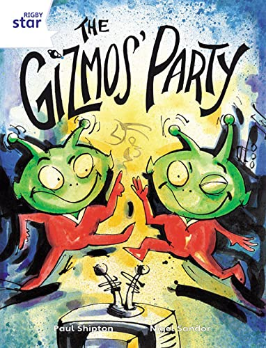 Rigby Star Guided 2 White Level: The Gizmo's Party Pupil Book (single) By Paul Shipton