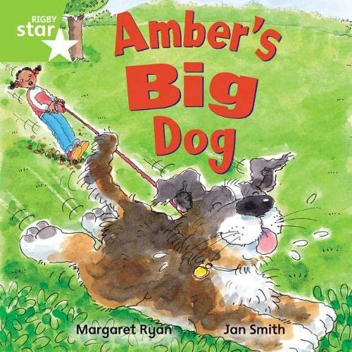 Rigby Star Independent Green Reader 4: Amber's Big Dog