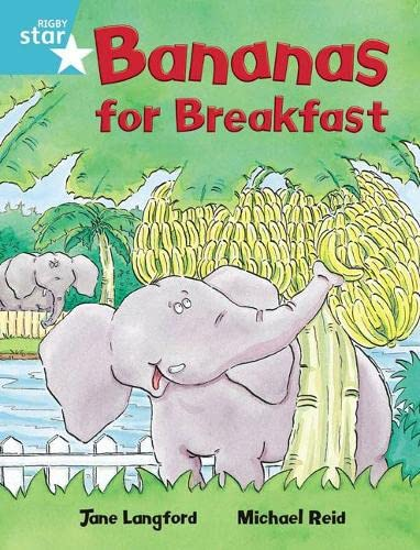 Rigby Star Independent Turquoise Reader 4 Bananas for Breakfast By Jane Langford