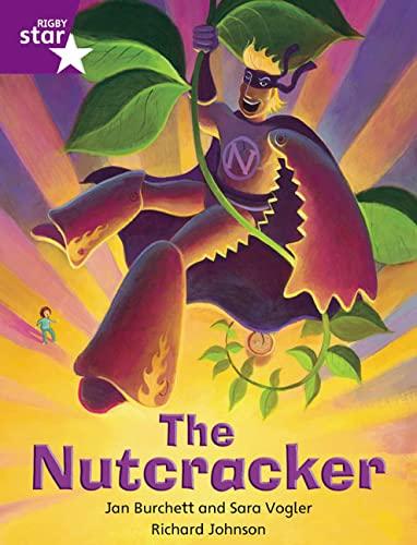 Rigby Star Independent Purple Reader 4: The Nutcracker By Sara Vogler