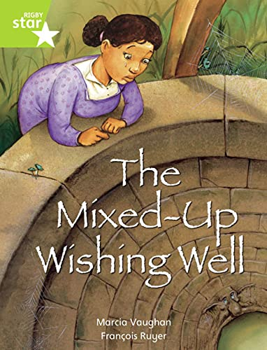 Rigby Star Indep  Year 2: Lime Level Fiction:  The Mixed Up Wishing Well Single By Marcia Vaughan