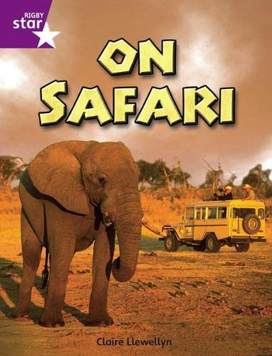 Rigby Star Independent Year 2 Purple Non Fiction On Safari Single By Claire Llewellyn